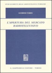L apertura del mercato radiotelevisivo.pdf