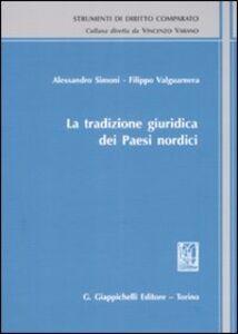 Libro La tradizione giuridica dei paesi nordici Alessandro Simoni , Filippo Valguarnera