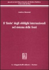 Il «limite» degli obblighi internazionali nel sistema delle fonti