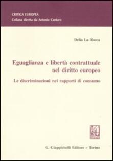 Daddyswing.es Eguaglianza e libertà contrattuale nel diritto europeo. Le discriminazioni nei rapporti di consumo Image
