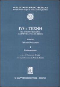 Foto Cover di IVS e TEXNH dal diritto romano all'informatica giuridica. Vol. 1: Diritto romano., Libro di Nicola Palazzolo, edito da Giappichelli