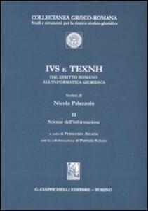 Foto Cover di IVS e TEXNH. Dal diritto romano all'informatica giuridica. Scienze dell'informazione. Vol. 2: Scienze dell'informazione., Libro di Nicola Palazzolo, edito da Giappichelli
