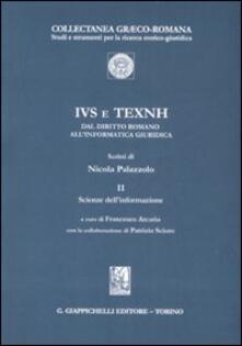 Osteriacasadimare.it IVS e TEXNH. Dal diritto romano all'informatica giuridica. Scienze dell'informazione. Vol. 2: Scienze dell'informazione. Image