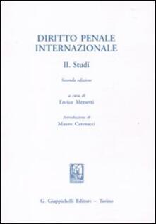 Capturtokyoedition.it Diritto penale internazionale. Vol. 2: Studi. Image