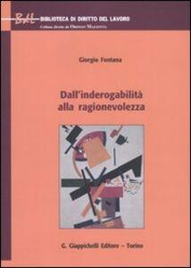 Libro Dall'inderogabilità alla ragionevolezza Giorgio Fontana
