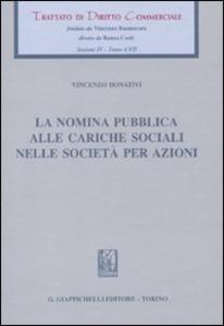Libro La nomina pubblica alle cariche sociali nelle società per azioni Vincenzo Donativi