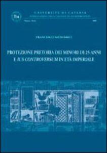 Foto Cover di Protezione pretoria dei minori di 25 anni e ius controversum in età imperiale, Libro di Francesco Musumeci, edito da Giappichelli