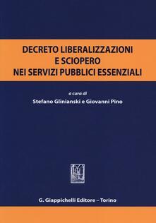 Osteriacasadimare.it Decreto liberalizzazioni e sciopero nei servizi pubblici essenziali. Atti del Convegno (Roma, 3 luglio 2012) Image