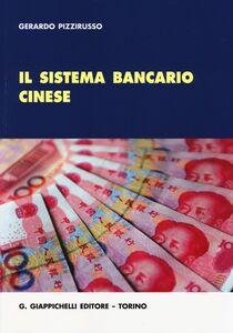 Il sistema bancario cinese