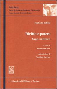 Libro Diritto e potere. Saggi su Kelsen Norberto Bobbio