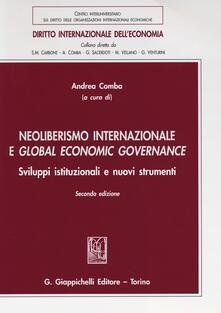Winniearcher.com Neoliberismo internazionale e global economic governance. Sviluppi istituzionali e nuovi strumenti Image