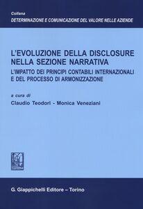 Libro L' evoluzione della disclosure nella sezione narrativa. L'impatto dei principi contabili internazionali e del processo di armonizzazione