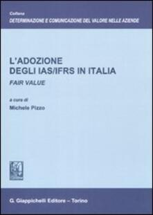 Amatigota.it L' adozione degli IAS/IFRS in Italia. Fair value Image