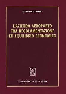 Chievoveronavalpo.it L' azienda aeroporto tra regolamentazione ed equilibrio economico Image