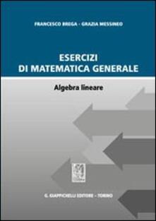 Voluntariadobaleares2014.es Esercizi di matematica generale. Algebra lineare Image