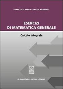 Amatigota.it Esercizi di matematica generale. Calcolo integrale Image