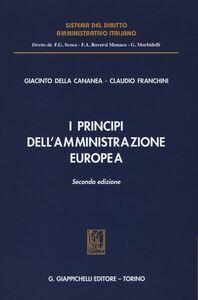Libro I principi dell'amministrazione europea Giacinto Della Cananea , Claudio Franchini
