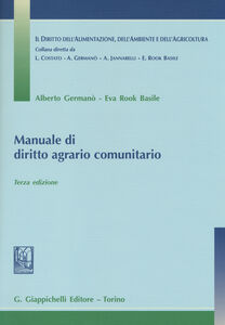 Libro Manuale di diritto agrario comunitario Alberto Germanò , Eva Rook Basile