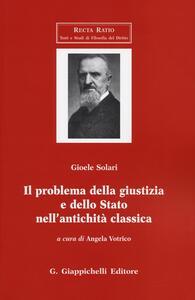 Il problema della giustizia e dello Stato nell'antichità classica