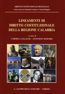 Foto Cover di Lineamenti di diritto costituzionale della regione Calabria, Libro di  edito da Giappichelli