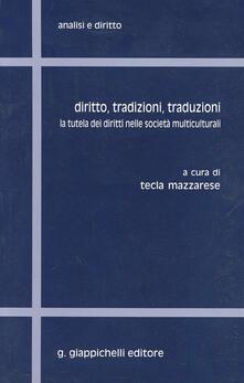 Tegliowinterrun.it Diritto, tradizioni, traduzioni. La tutela dei diritti nelle società multiculturali Image