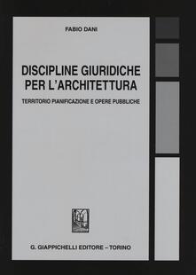 Fondazionesergioperlamusica.it Discipline giuridiche per l'architettura. Territorio pianificazione e opere pubbliche Image