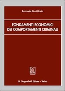Fondamenti economici dei comportamenti criminali.pdf