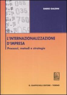 L internazionalizzazione dimpresa. Processi, metodi e strategie.pdf