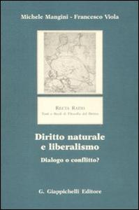 Libro Diritto naturale e liberalismo. Dialogo o conflitto? Michele Mangini , Francesco Viola