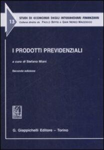 Foto Cover di I prodotti previdenziali, Libro di  edito da Giappichelli