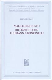 Male ed ingiusto. Riflessioni con Luhmann e Boncinelli