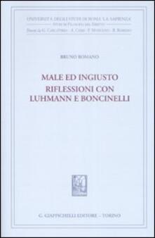 Milanospringparade.it Male ed ingiusto. Riflessioni con Luhmann e Boncinelli Image