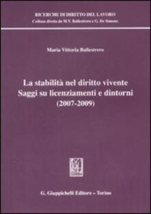 Premioquesti.it La stabilità nel diritto vivente. Saggi su licenziamenti e dintorni (2007-2009) Image