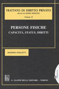 Libro Persone fisiche. Capacità, status, diritti. Vol. 2 Massimo Dogliotti