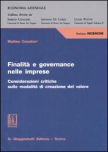 Finalità e governance nelle imprese. Considerazioni critiche sulle modalità di creazione del valore