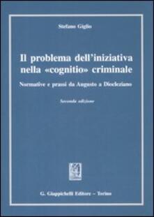 Il problema delliniziativa nella «cognitio» criminale. Normative e prassi da Augusto a Diocleziano.pdf