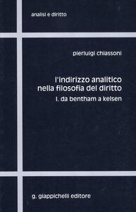 Libro L' indirizzo analitico nella filosofia del diritto. Vol. 1: Da Bentham a Kelsen. Pierluigi Chiassoni