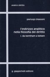 L' indirizzo analitico nella filosofia del diritto. Vol. 1: Da Bentham a Kelsen.