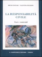 La responsabilità civile. Casi e matriali