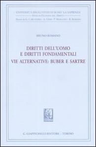Diritti dell'uomo e diritti fondamentali. Vie alternative. Buber e Sartre