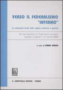 Librisulrazzismo.it Verso il federalismo «interno». Le autonomie locali nelle regioni ordinarie e speciali. Atti del Seminario di