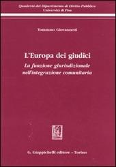 L' Europa dei giudici. La funzione giurisdizionale nell'integrazione comunitaria