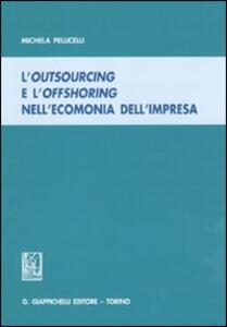 L' outsourcing e l'offshoring nell'economia dell'impresa