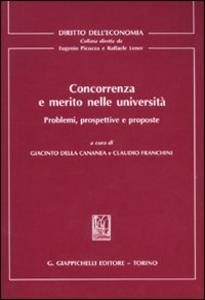 Libro Concorrenza e merito nelle università. Problemi, prospettive e proposte