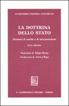 La dottrina dello Stato. Elementi di analisi e di interpretazione - Alessandro Passerin d'Entrèves - copertina