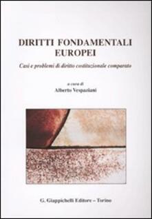 Diritti fondamentali europei. Casi e problemi di diritto costituzionale comparato.pdf