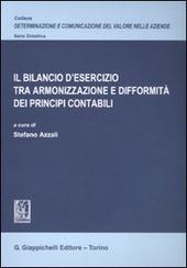 Il bilancio d'esercizio tra armonizzazione e difformità dei principi contabili