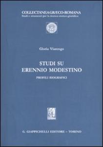 Libro Studi su Erennio Modestino. Profili biografici Gloria Viarengo