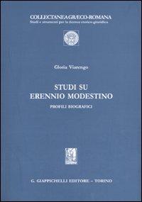 Studi su Erennio Modestino. Profili biografici - Viarengo Gloria - wuz.it