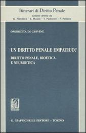 Un diritto penale empatico? Diritto penale, bioetica e neuroetica